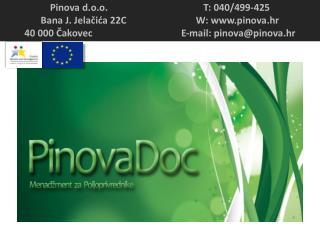 Pinova d.o.o.                                        T : 040/499-425