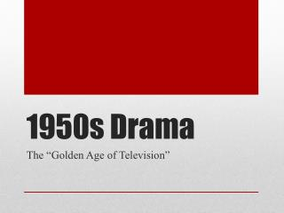 1950s Drama