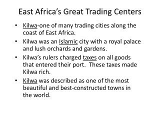 East Africa�s Great Trading Centers