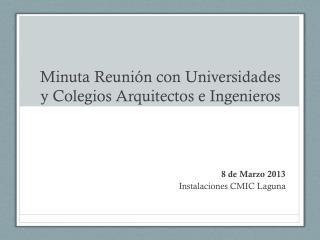 Minuta Reunión con Universidades y Colegios Arquitectos e Ingenieros