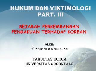 HUKUM DAN VIKTIMOLOGI PART. III