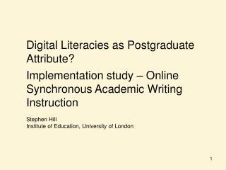 Digital Literacies as Postgraduate Attribute?