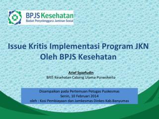 Arief Syaefudin BPJS  Kesehatan  Cabang Utama Purwokerto