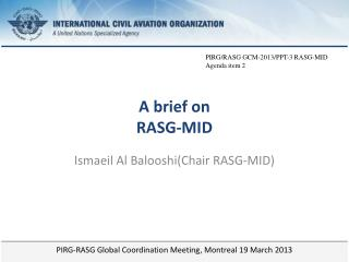 A brief on  RASG-MID