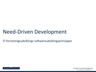 Need-Driven D evelopment