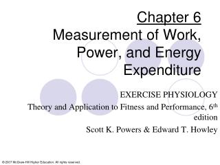 Chapter 6 Measurement of Work, Power, and Energy Expenditure