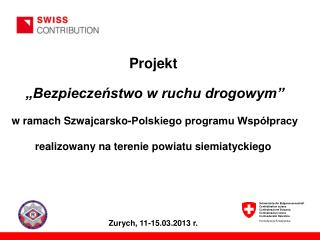 Zurych ,  11-15.03.2013  r.