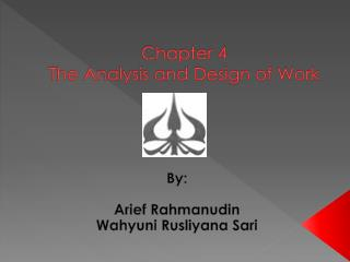 Chapter 4 The Analysis and Design of Work