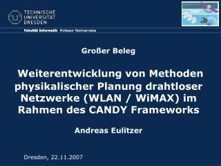Großer Beleg Weiterentwicklung von Methoden physikalischer Planung drahtloser