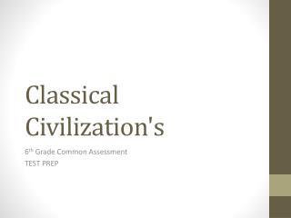 Classical Civilization's