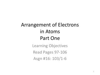 Arrangement of Electrons in Atoms Part One