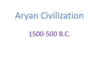 Aryan Civilization