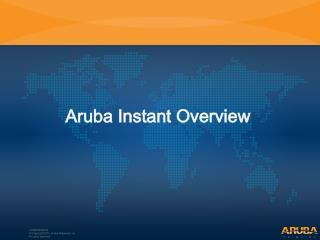 Aruba Instant  Overview