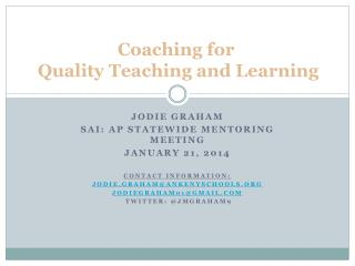 Coaching for  Quality Teaching and Learning