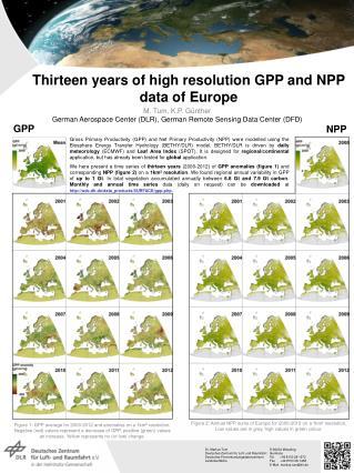 Thirteen years  of high resolution GPP and NPP data  of  Europe