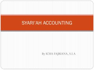 SYARI'AH ACCOUNTING