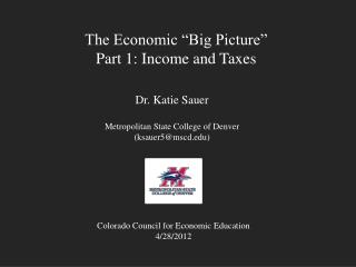 "The Economic ""Big Picture"" Part 1: Income and Taxes"