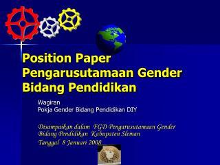 Position Paper Pengarusutamaan Gender Bidang Pendidikan
