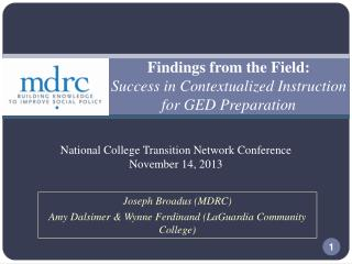 Findings from the Field:  Success in Contextualized Instruction for GED Preparation