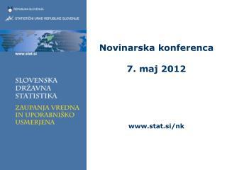 Novinarska konferenca 7. maj 2012 stat.si/nk