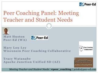 Peer Coaching Panel: Meeting Teacher and Student Needs