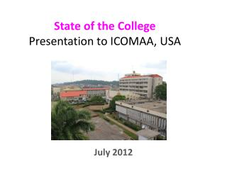 State of the College Presentation to ICOMAA, USA