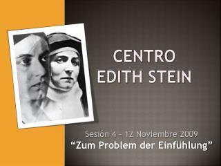 CENTRO  EDITH STEIN