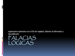 FALACIAS LÓGICAS