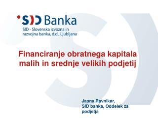 Financiranje obratnega kapitala malih in srednje velikih podjetij