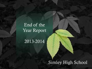 End of the Year Report 2013-2014