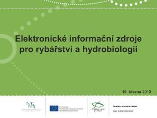 Elektronické informační zdroje pro rybářství a hydrobiologii