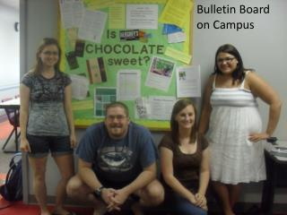 Bulletin Board  on Campus