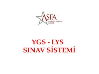 YGS - LYS    SINAV S?STEM?