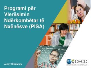 Programi për Vlerësimin Ndërkombëtar të Nxënësve (PISA)