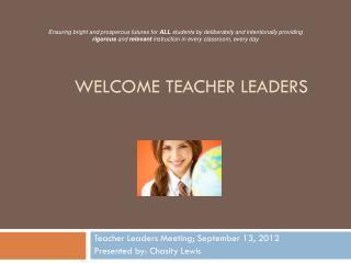 Welcome teacher leaders