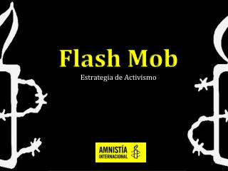 Flash Mob Estrategia de Activismo
