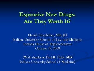 Expensive New Drugs: Are They Worth It