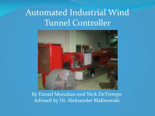 Automated Industrial Wind Tunnel  Controller