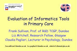 Evaluation of Informatics Tools in Primary Care