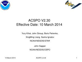 ACSPO  V2.30  Effective Date:  10 March 2014