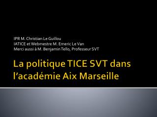 La politique TICE SVT dans l'académie Aix Marseille