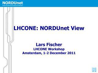 LHCONE: NORDUnet View