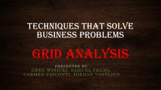 Techniques That solve Business problems Grid Analysis