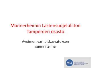 Mannerheimin Lastensuojeluliiton Tampereen osasto