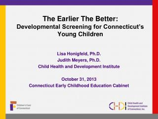 The Earlier The Better: Developmental Screening for Connecticut's Young Children