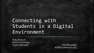 Connecting  with Students in a  Digital Environment