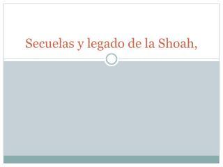 Secuelas y legado de la  Shoah,