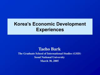 Korea s Economic Development Experiences