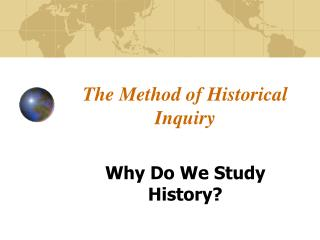 The Method of Historical Inquiry