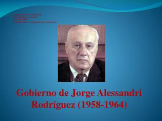 Gobierno de Jorge Alessandri Rodríguez (1958-1964)